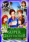 Süper Gazeteciler-4 (Belalı Davetiye)