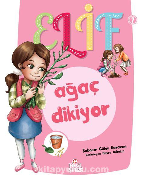 Elif Ağaç Dikiyor - Şebnem Güler Karacan pdf epub