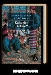 Kahveler Kitabı / Salah Bey Tarihi 1