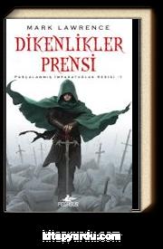 Dikenlikler Prensi / Parçalanmış İmparatorluk Serisi 1