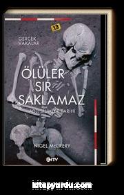 Ölüler Sır Saklamaz & Adli Bilimler Tarihi