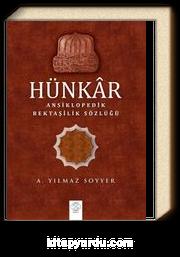 Hünkar / Ansiklopedik Bektaşilik Sözlüğü (Karton Kapak)