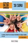 Çocukların En Çok Sorduğu 50 Soru (8-12 Yaş)
