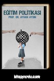 Eğitim Politikası (Prof. Dr. Ayhan Aydın)