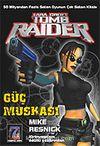 Güç Muskası: Lara Croft-Tomb Raider