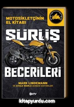 Sürüş Becerileri & Motosikletçinin El Kitabı