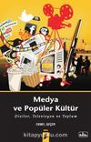 Medya ve Popüler Kültür & Diziler, Televizyon ve Toplum