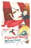 Pijamalı Masal&Masal Kulübü Serisi
