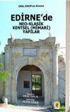 Edirne'de Neo-Klasik Kentsel (Mimari) Yapılar