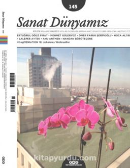 Sanat Dünyamız İki Aylık Kültür ve Sanat Dergisi Sayı:145 Mart-Nisan 2015