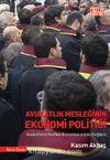 Avukatlık Mesleğinin Ekonomi Politiği & Avukatların Sınıfsal Konumlarındaki Değişim