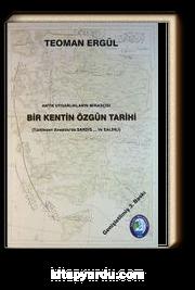 Antik Uygarlıkların Mirasçısı Bir Kentin Özgün Tarihi (Türkleşen Anadolu'da Sardes ve Salihli)(3-G-3)