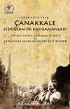 1914-1915-1916 Çanakkale Seddülbahir Kahramanları