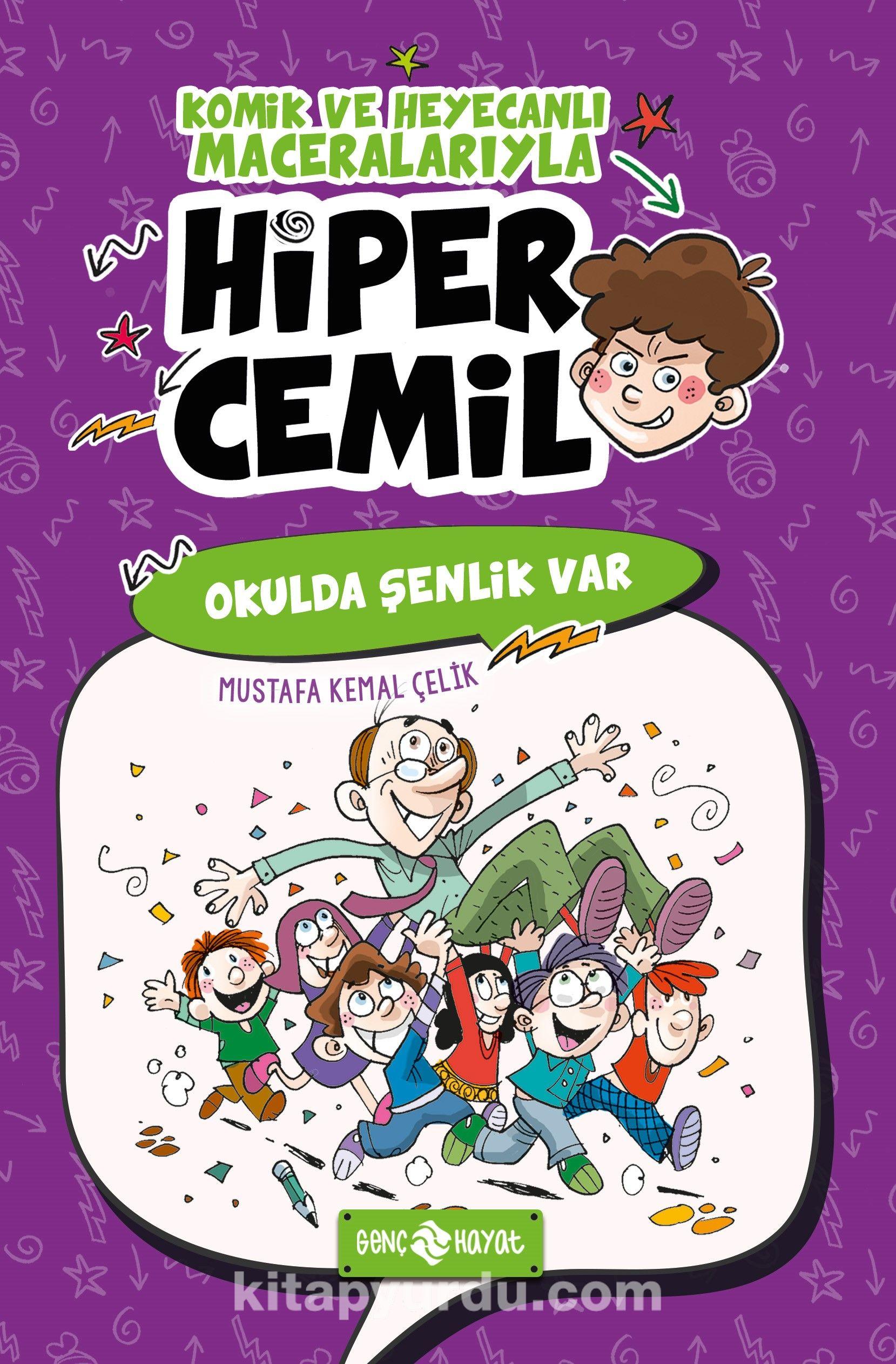 Okulda Şenlik Var / Hiper Cemil 4 - Mustafa Kemal Çelik pdf epub