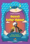 Gazneli Sultan Mahmut / Masalcı Dede'den Eski Zaman Hikayeleri