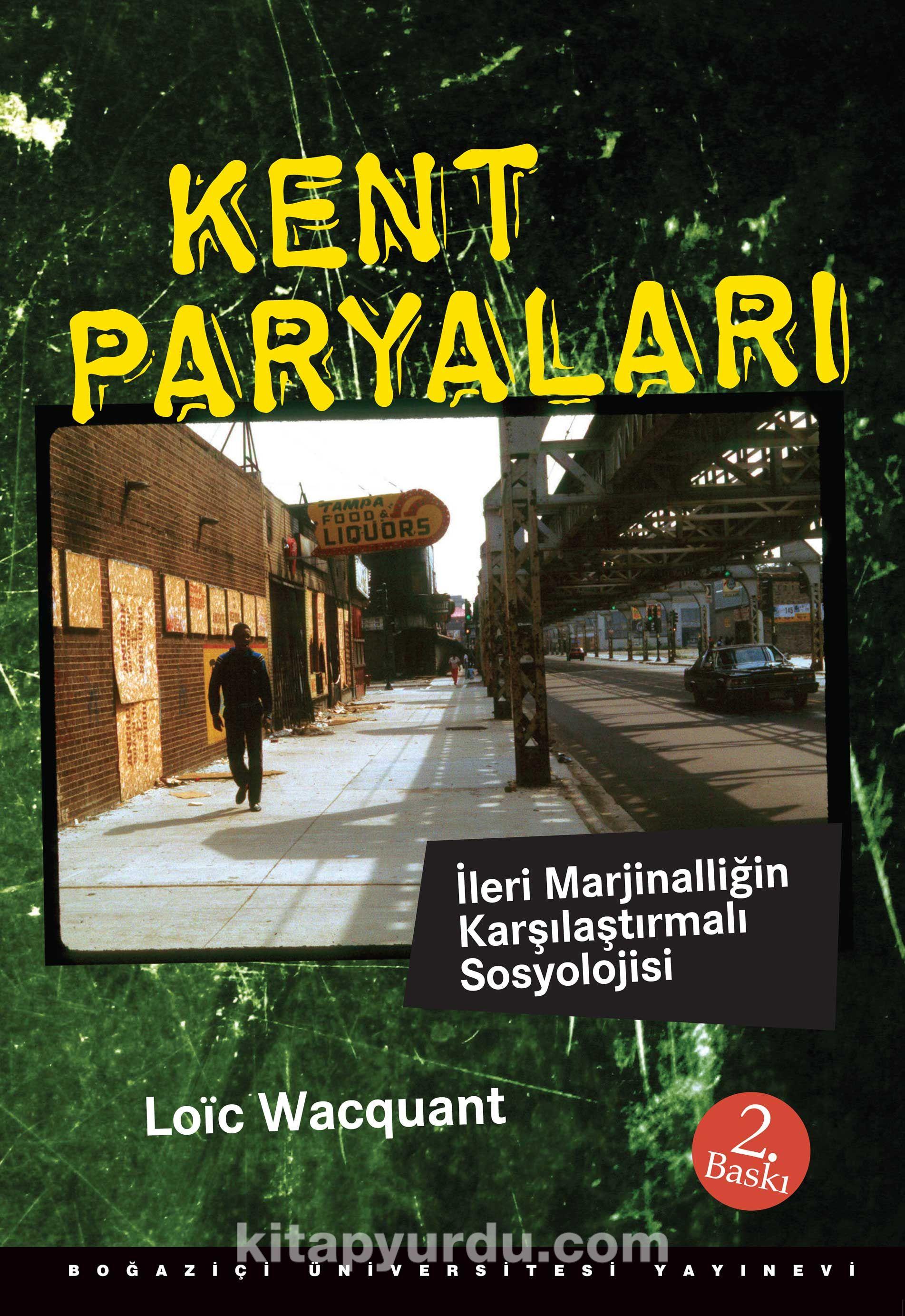 Kent Paryalarıİleri Marjinalliğin Karşılaştırmalı Sosyolojisi - Loic Wacquant pdf epub