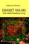 Emanet Ahlakı & Türk Ahlak Felsefesine Giriş