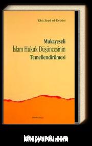 Mukayeseli İslam Hukuk Düşüncesinin Temellendirilmesi