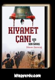 Kıyamet Çanı & Işid ve Son Savaş