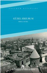 Güzel Erzurum - Erdal Güzel pdf epub