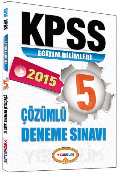 2015 KPSS Eğitim Bilimleri 5 Çözümlü Deneme Sınavı - Kollektif pdf epub