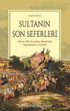 Sultanın Son Seferleri & 1695 ve 1696 Avusturya Seferlerinde Organizasyon ve Lojistik