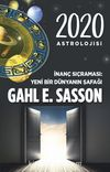2020 Astrolojisi & İnanç Sıçraması: Yeni Bir Dünyanın Şafağı