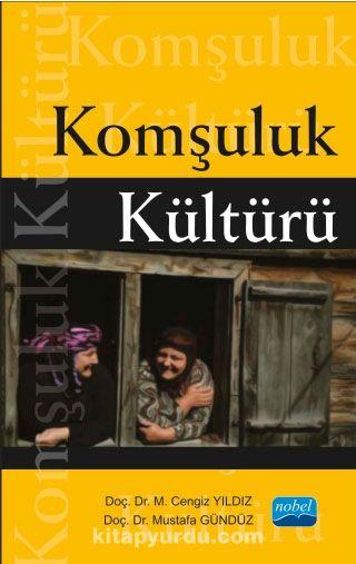 Komşuluk Kültürü - Mustafa Gündüz pdf epub