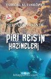 Piri Reis'in Hazineleri / Serüven Peşinde 12