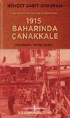 Cephedeki Bir Doktorun Gözünden 1915 Baharında Çanakkale