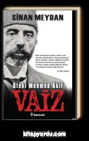 Vaiz & Öteki Mehmet Akif
