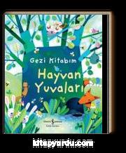 Gezi Kitabım / Hayvan Yuvaları