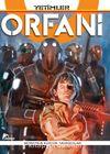 Orfani 1 / Yetimler
