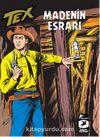 Tex Klasik Seri 10 / Madenin Esrarı - Broncoların Yolu