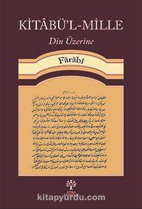 Kitabü'l-Mille Din Üzerine - Farabi pdf epub
