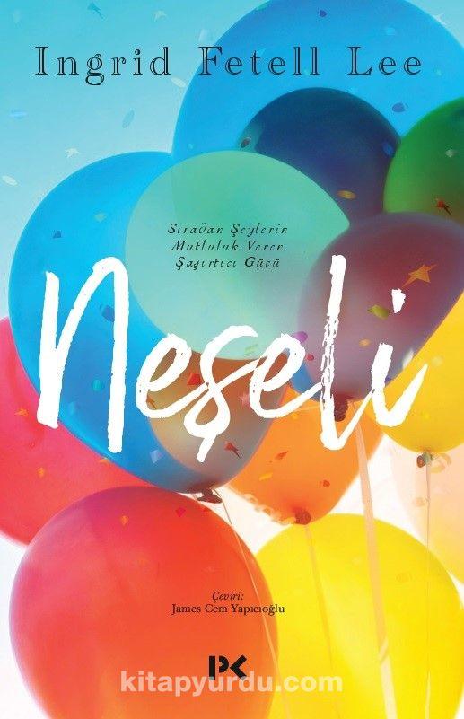 Neşeli - Ingrid Fetell Lee pdf epub