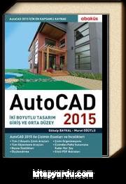 Autocad 2015 & İki Boyutlu Tasarım Giriş ve Orta Düzey