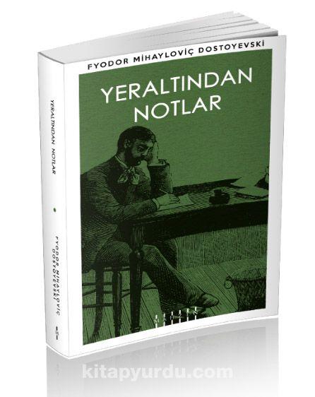 Yeraltından Notlar - Fyodor Mihayloviç Dostoyevski pdf epub