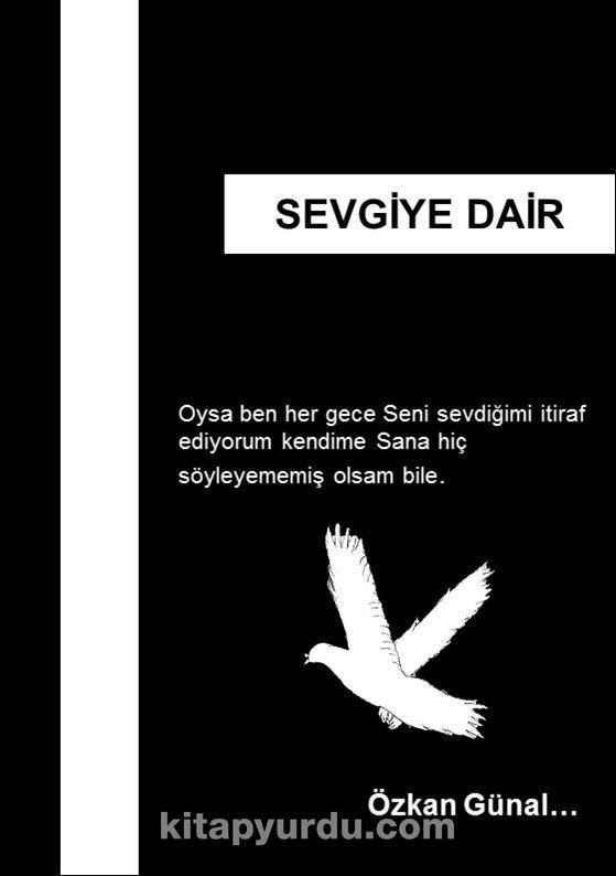 Sevgiye Dair - Özkan Günal pdf epub