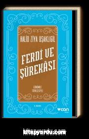 Ferdi ve Şürekası Günümüz Türkçesiyle