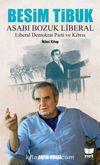 Besim Tibuk Asabı Bozuk Liberal & Liberal Demokrat Parti ve Kıbrıs