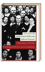 Turkish History 1918-1931 & As Interpreted by Two American Diplomats