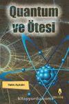 Quantum ve Ötesi