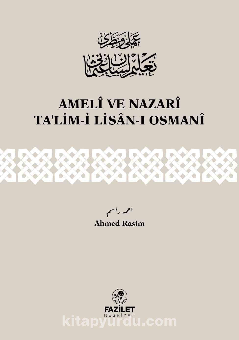 Ameli ve Nazari Ta'lim-i Lisan-ı Osmani