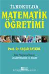 İlkokulda Matematik Öğretimi (1-4.Sınıflar)-Yeni Programa Uygun