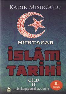 Muhtasar İslam Tarihi Cilt:2