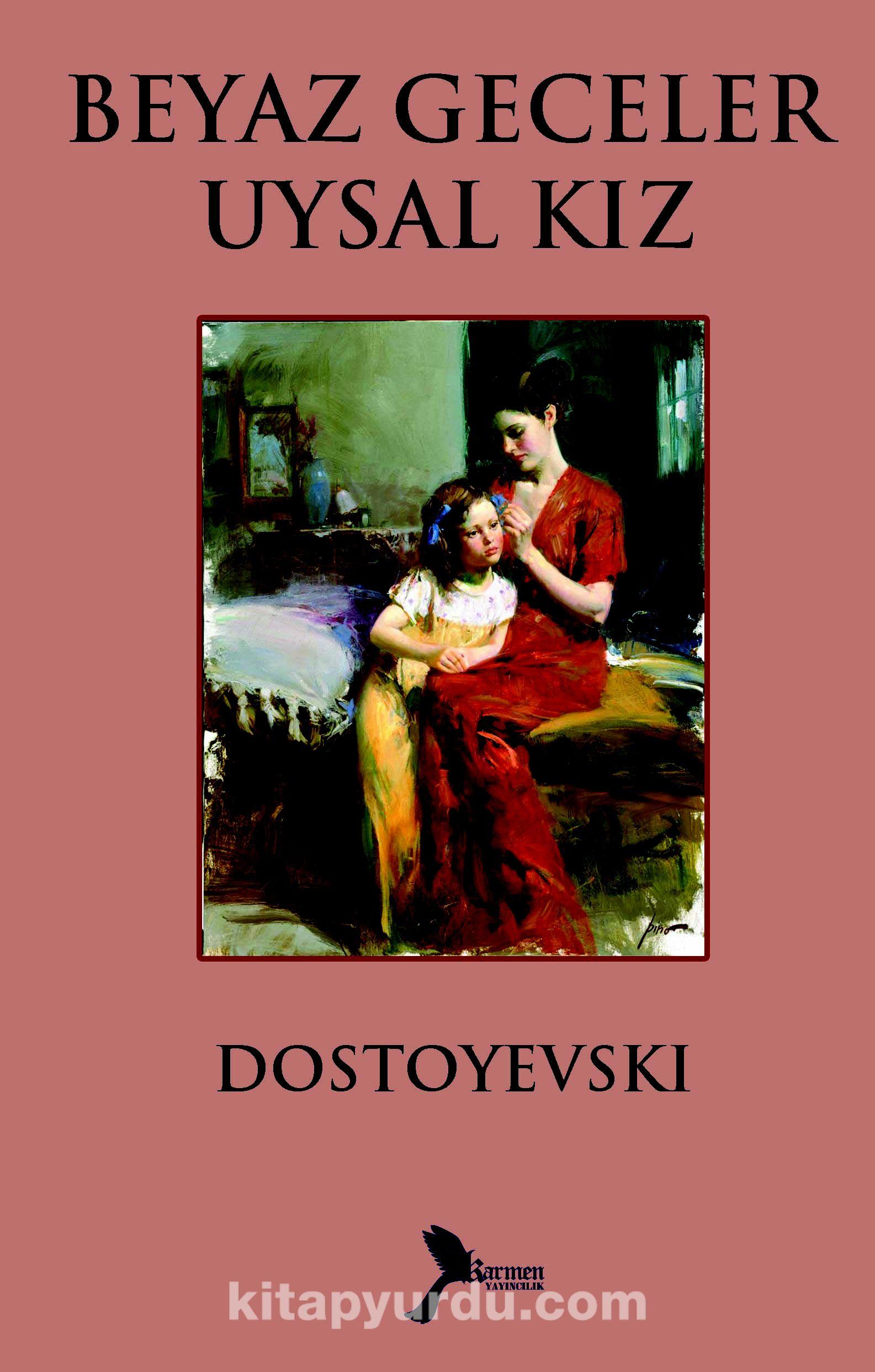 Beyaz Geceler - Uysal Kız - Fyodor Mihayloviç Dostoyevski pdf epub