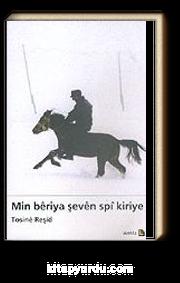 Min Beriya Şeven Spi Kiriye