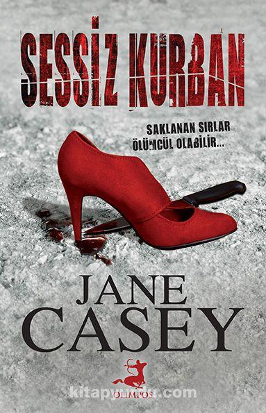 Sessiz Kurban - Jane Casey pdf epub