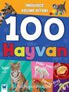 100 Hayvan / İngilizce Kelime Kitabı